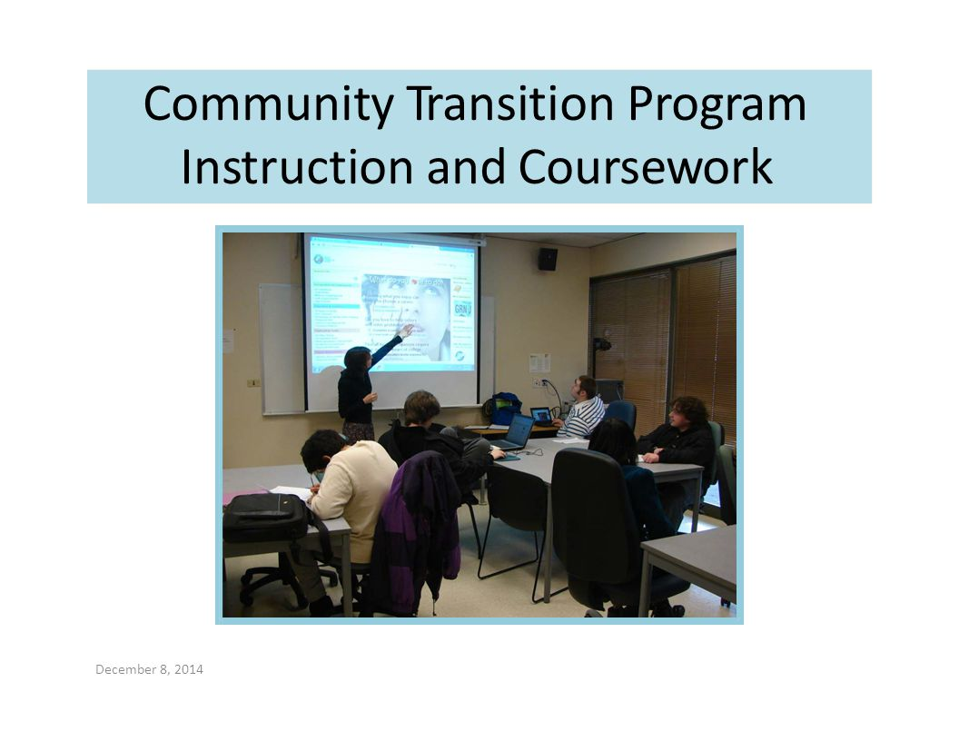 Community Transition Program Instruction and Coursework