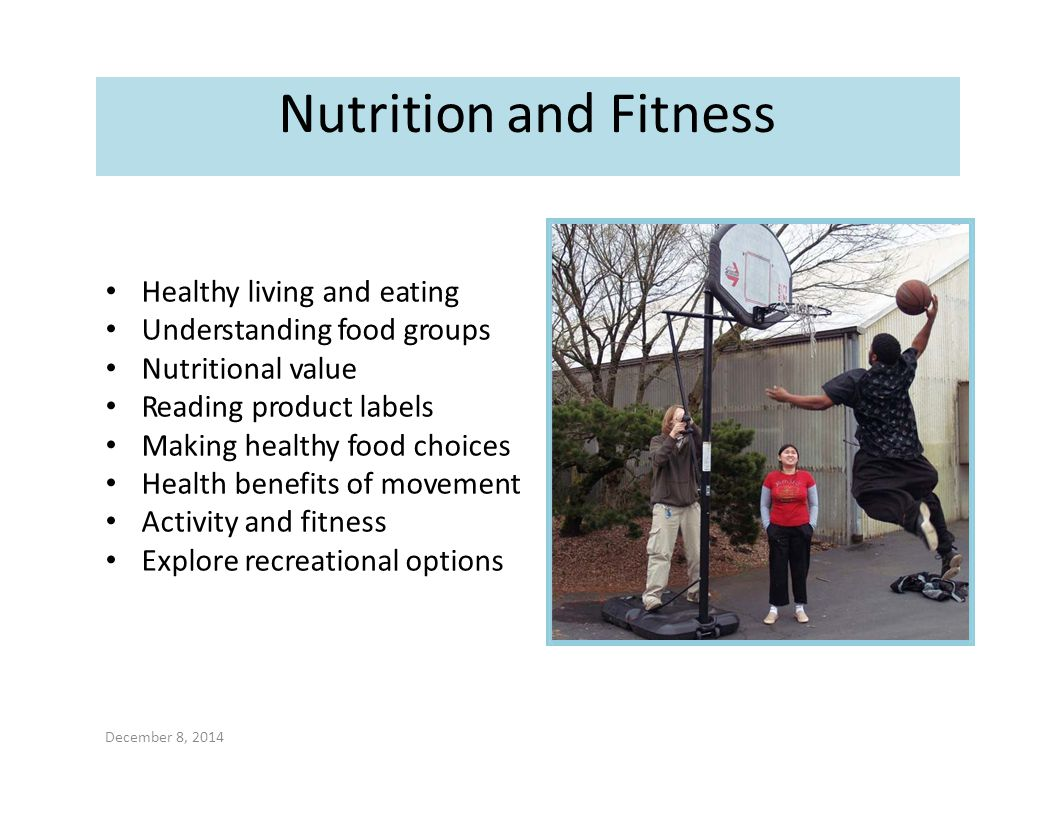 Nutrition and Fitness Healthy living and eating