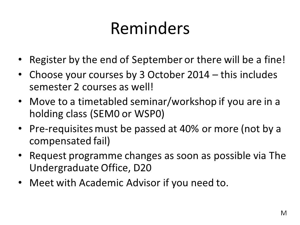 Reminders Register by the end of September or there will be a fine!
