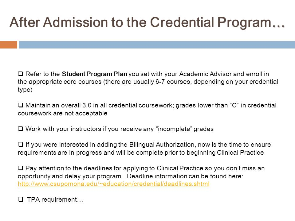After Admission to the Credential Program…