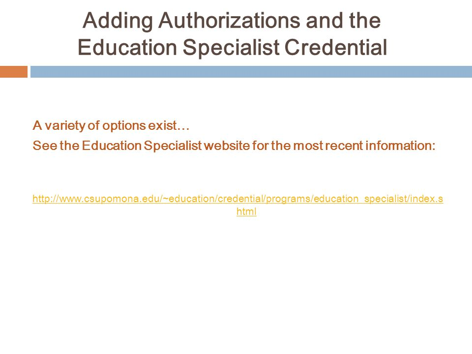Adding Authorizations and the Education Specialist Credential