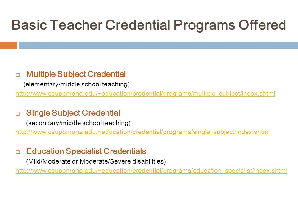 Basic Teacher Credential Programs Offered