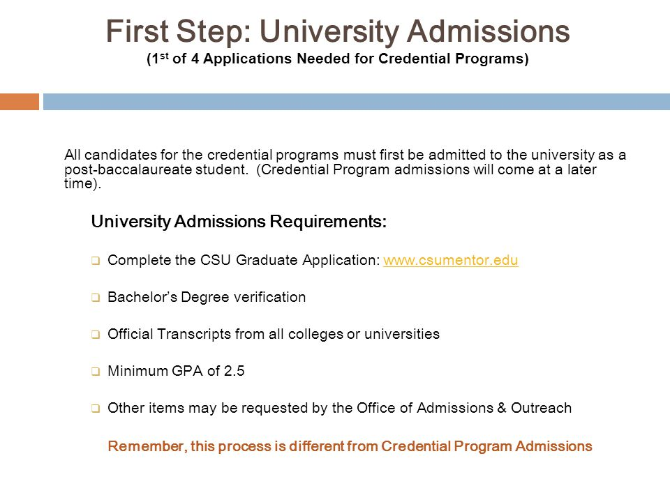 Remember, this process is different from Credential Program Admissions