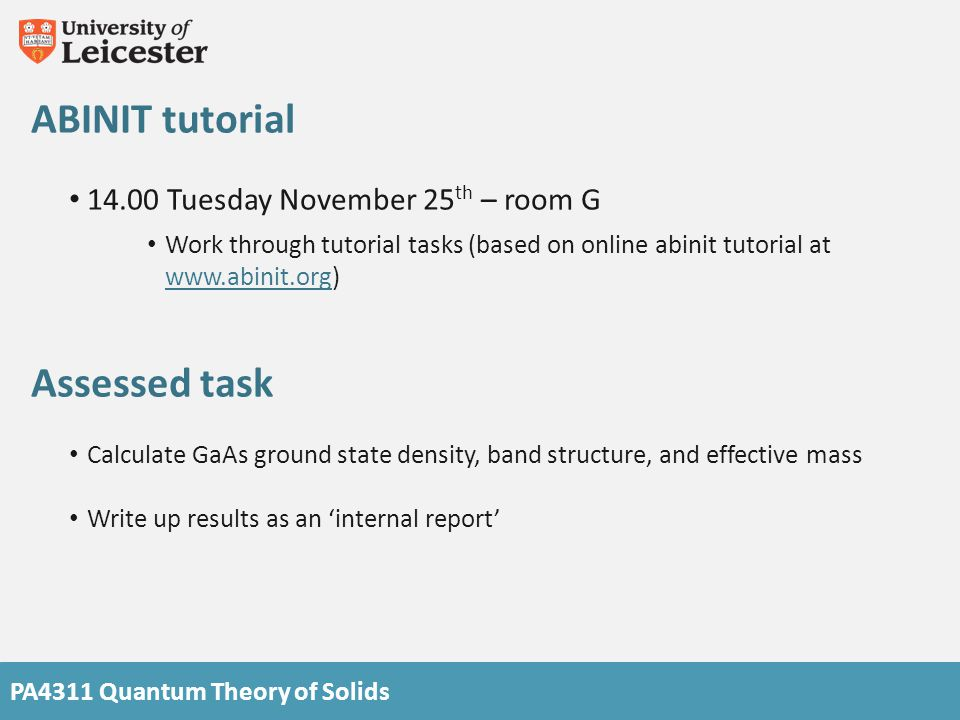ABINIT tutorial Assessed task 14.00 Tuesday November 25th – room G