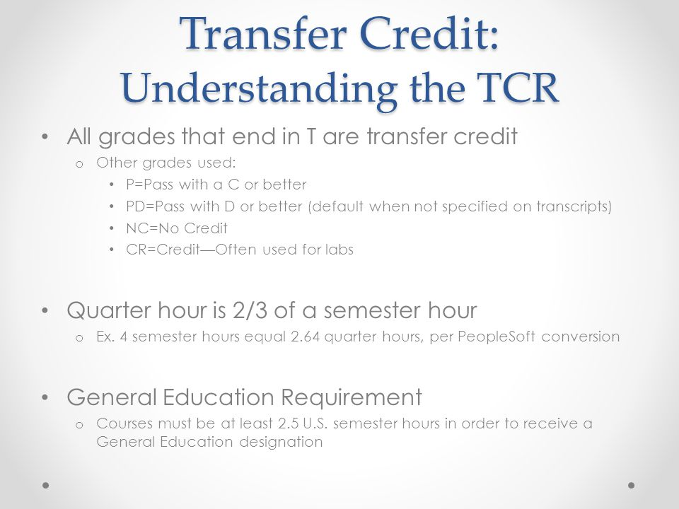 Transfer Credit: Understanding the TCR