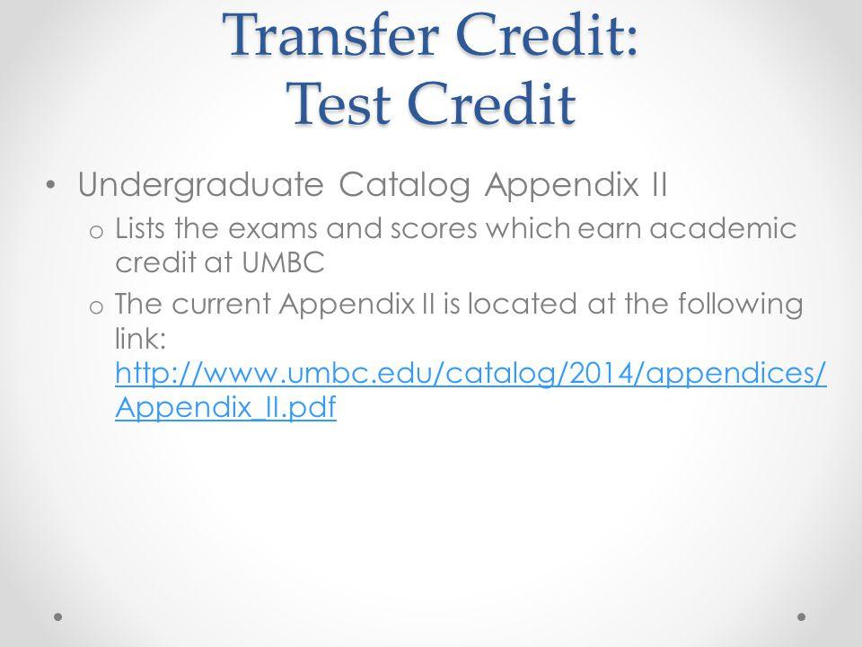 Transfer Credit: Test Credit