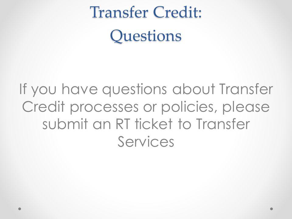 Transfer Credit: Questions