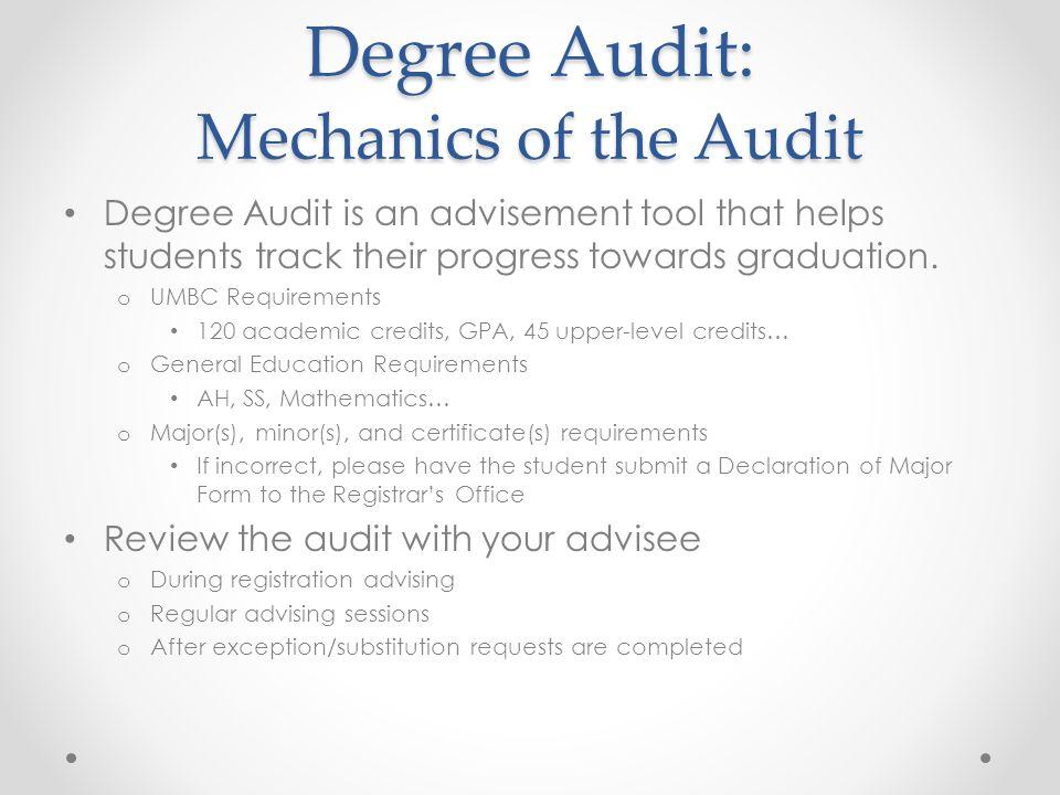 Degree Audit: Mechanics of the Audit