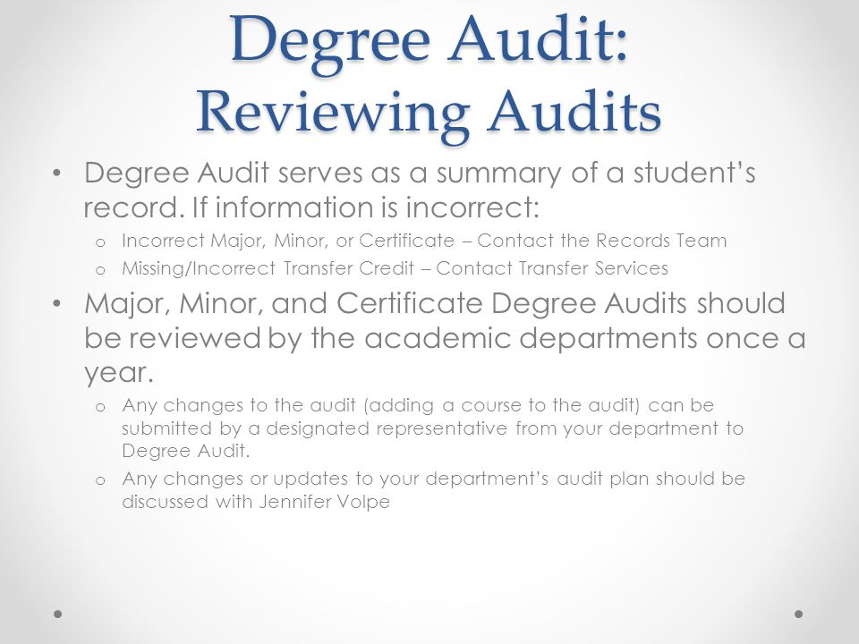 Degree Audit: Reviewing Audits