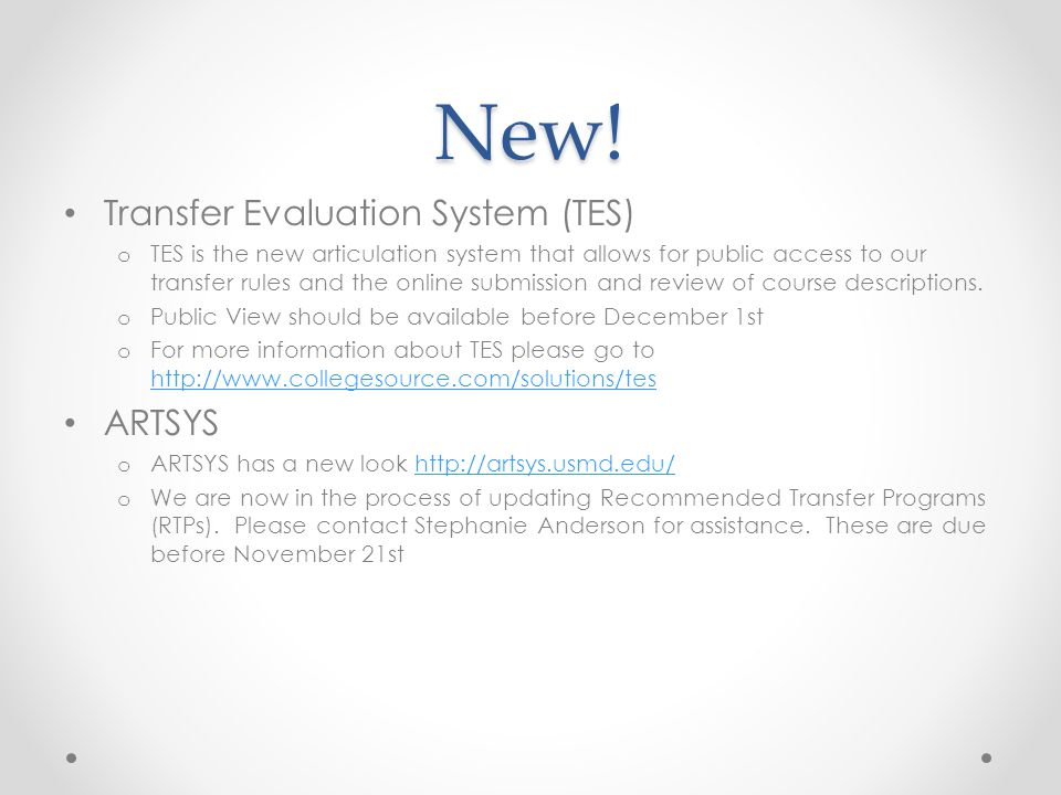 New! Transfer Evaluation System (TES) ARTSYS