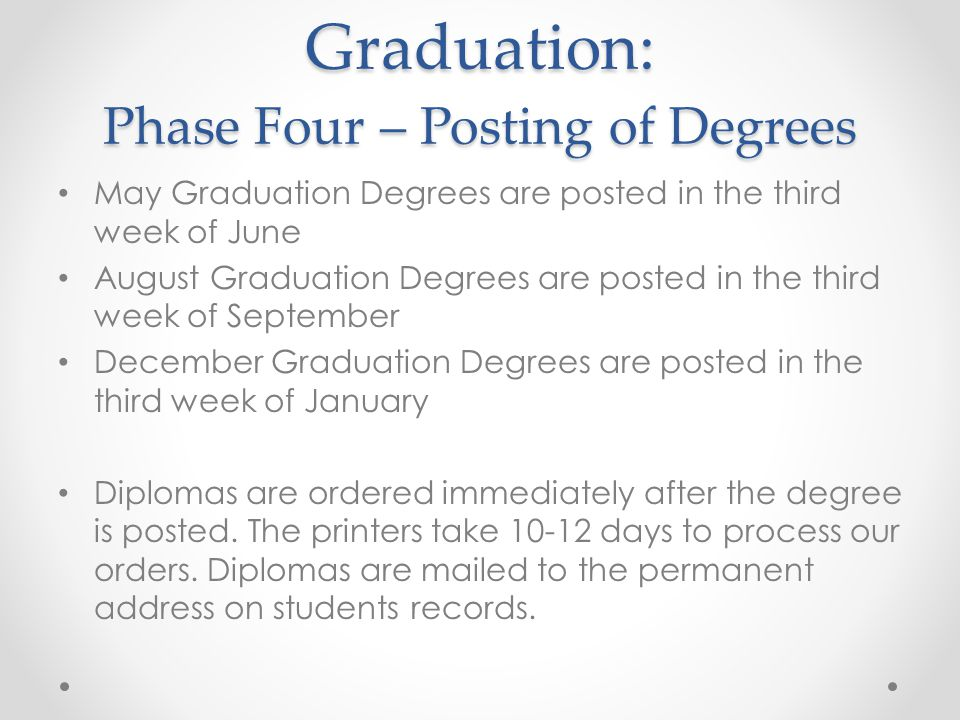 Graduation: Phase Four – Posting of Degrees