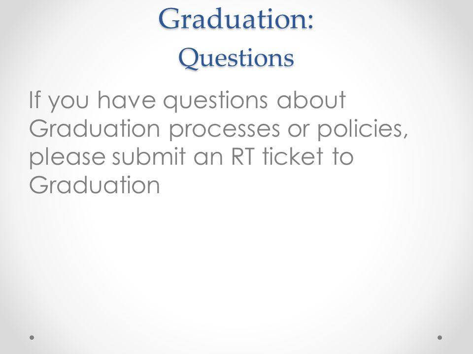 Graduation: Questions