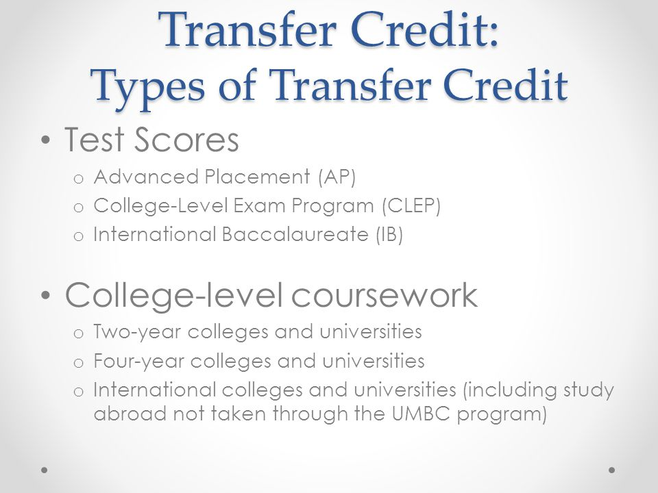 Transfer Credit: Types of Transfer Credit