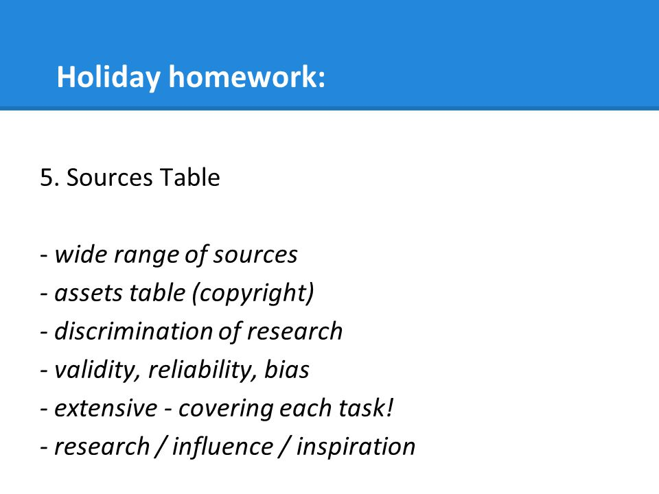 Holiday homework: 5. Sources Table - wide range of sources