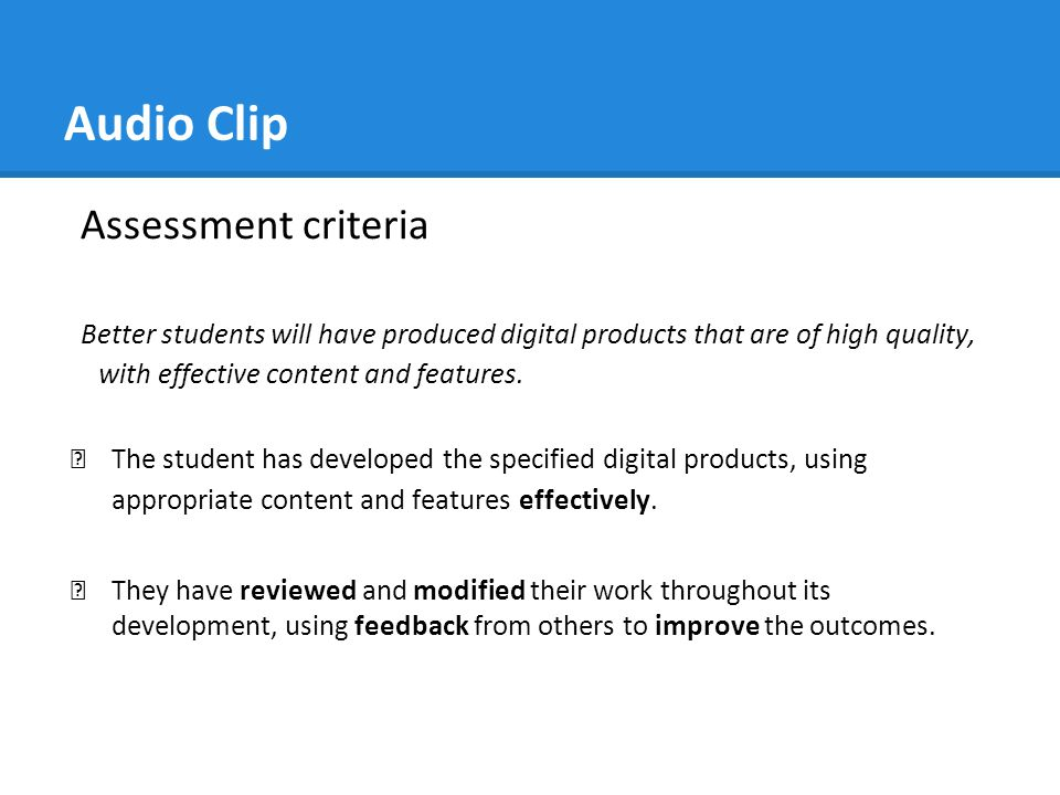 Audio Clip Assessment criteria