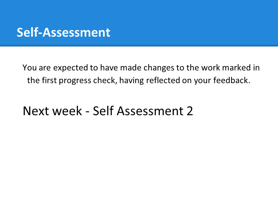 Next week - Self Assessment 2