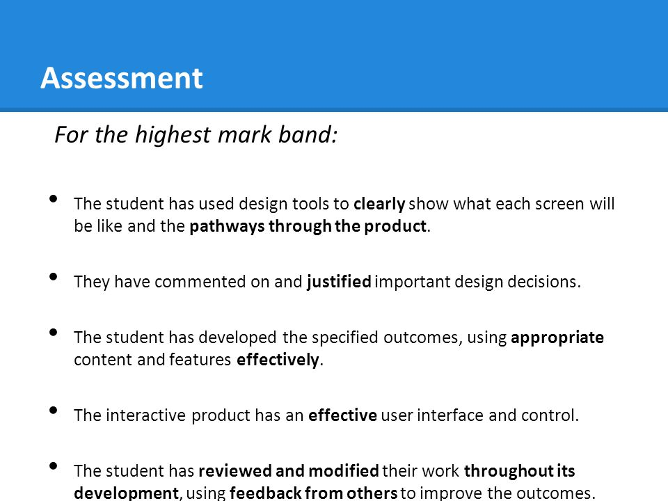 Assessment For the highest mark band: