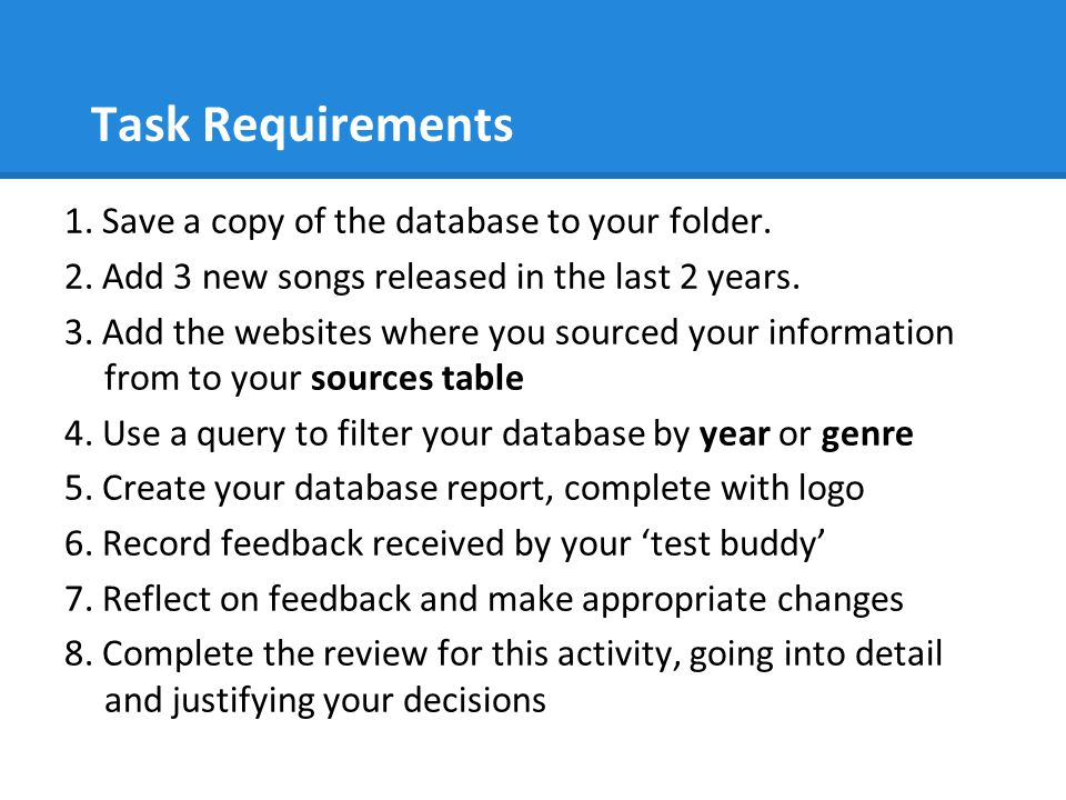 Task Requirements 1. Save a copy of the database to your folder.