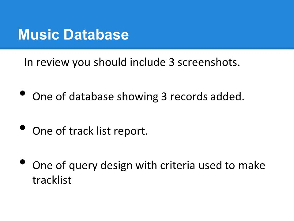 Music Database In review you should include 3 screenshots.
