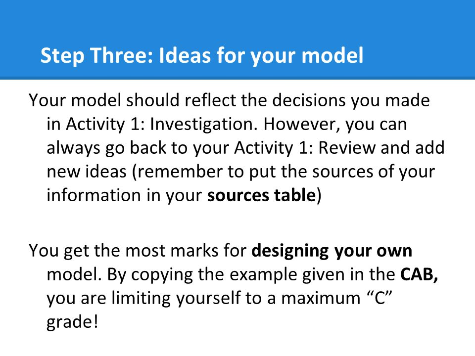 Step Three: Ideas for your model