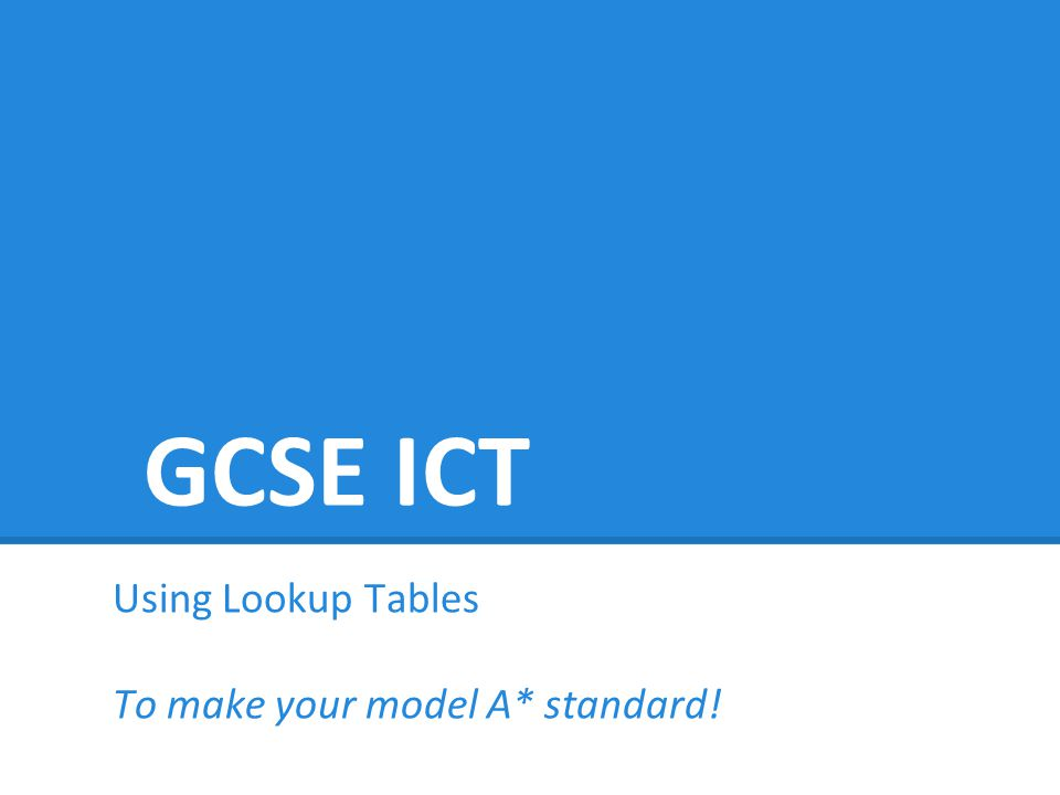 Using Lookup Tables To make your model A* standard!