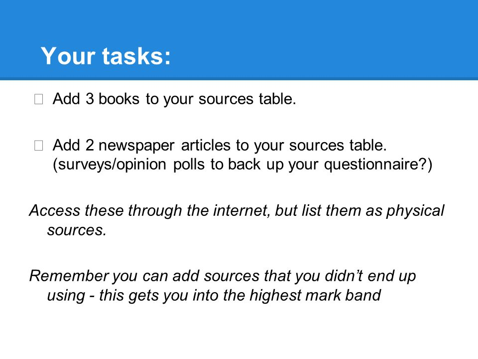 Your tasks: Add 3 books to your sources table.