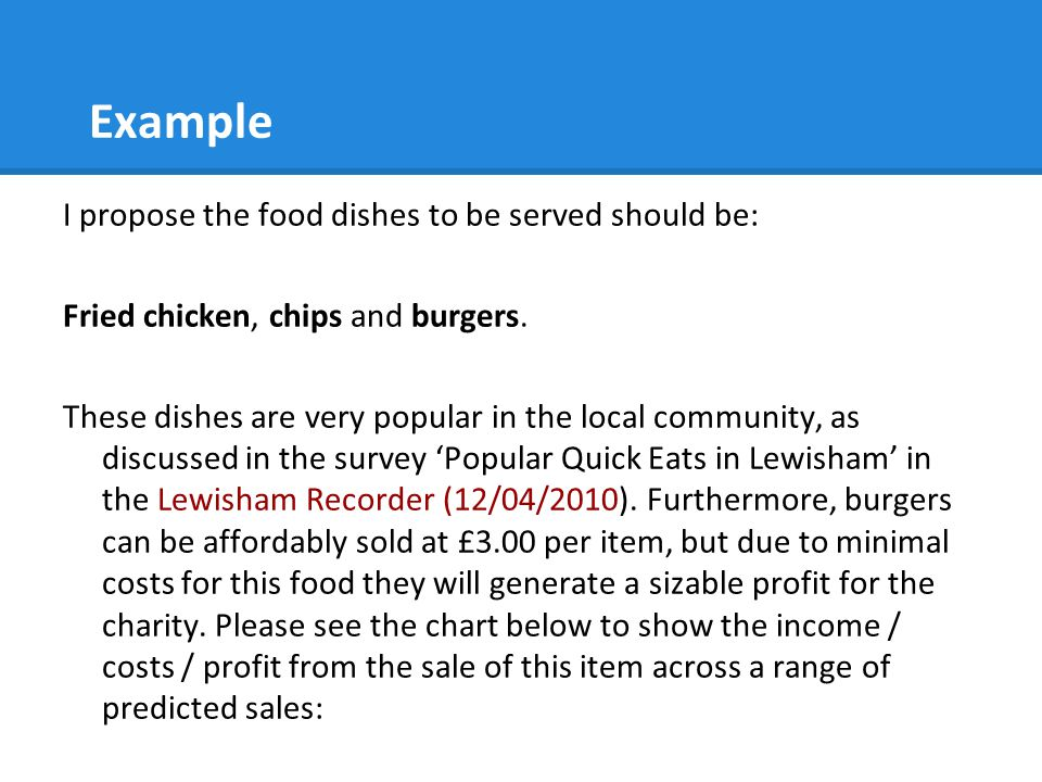 Example I propose the food dishes to be served should be: