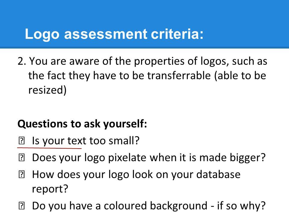 Logo assessment criteria: