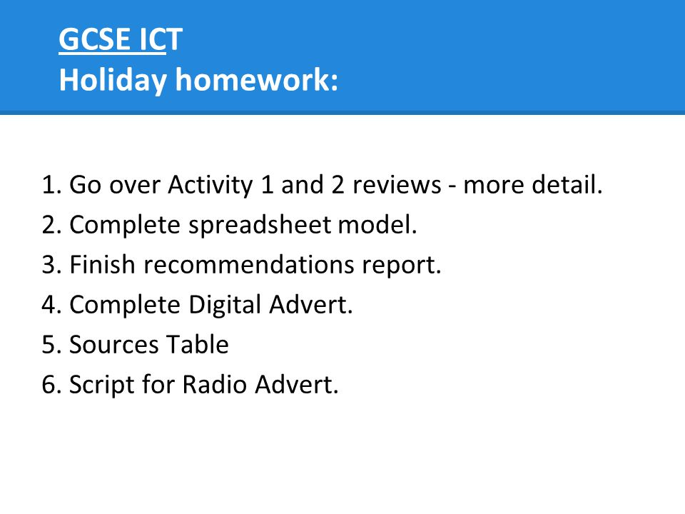 GCSE ICT Holiday homework: