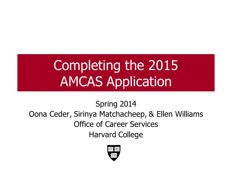 Completing the 2015 AMCAS Application