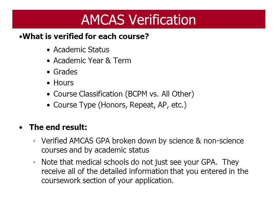AMCAS Verification What is verified for each course Academic Status