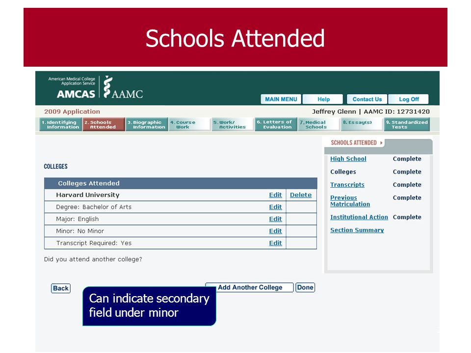 Schools Attended Under minor, can use secondary field.