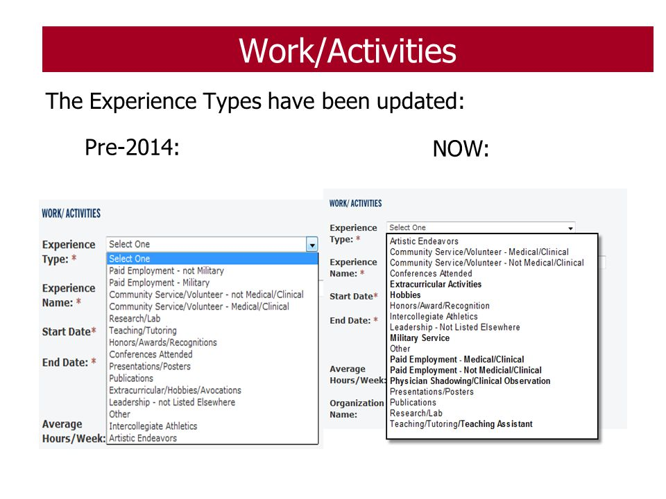 Work/Activities The Experience Types have been updated: Pre-2014: NOW: