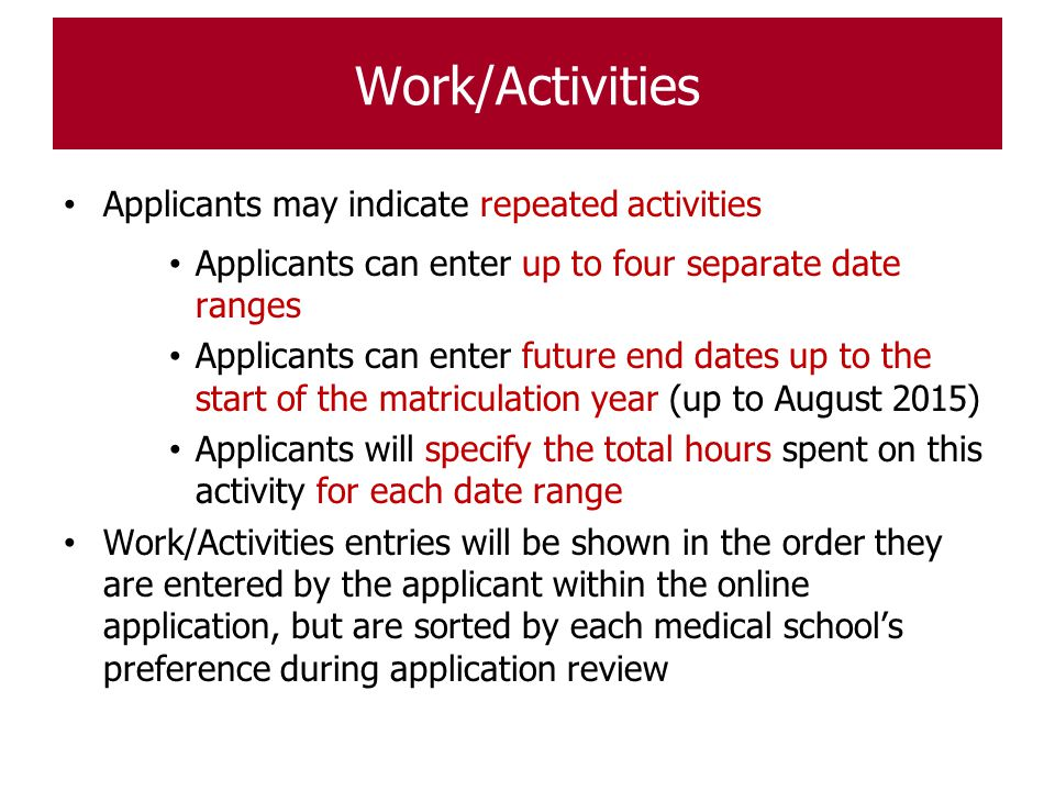 Work/Activities Applicants may indicate repeated activities