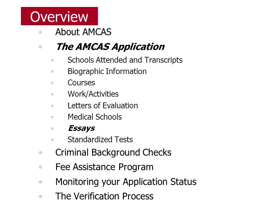 Overview About AMCAS The AMCAS Application Criminal Background Checks