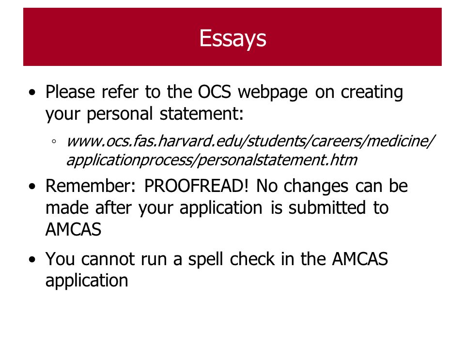Essays Please refer to the OCS webpage on creating your personal statement: