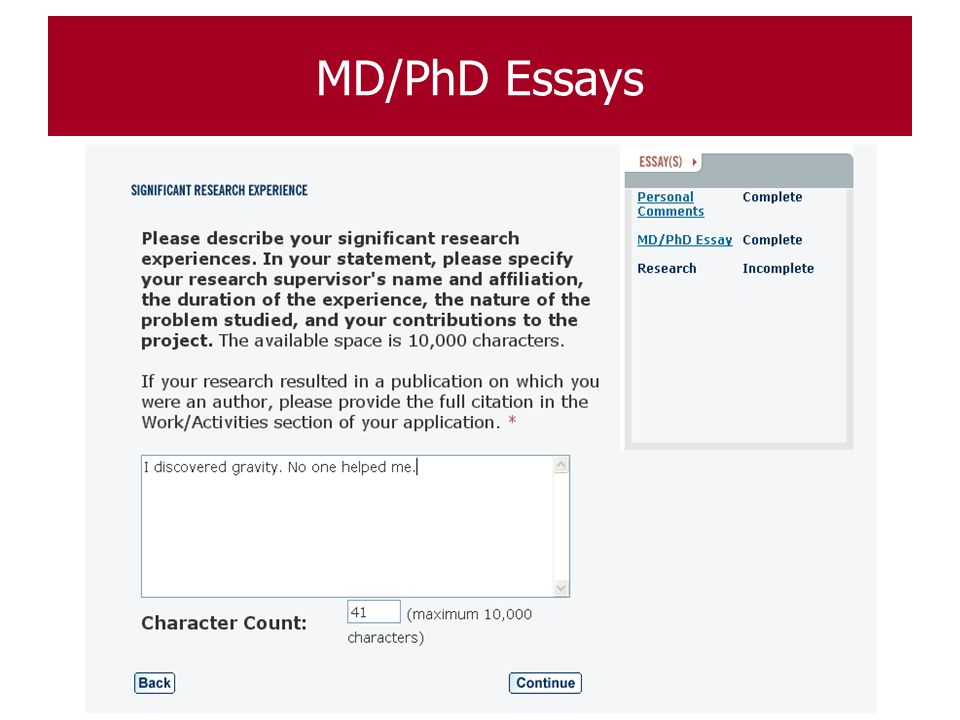 amcas md phd essay If you indicated md/phd on the amcas application, and answered those questions on the amcas application, you do not need to answer the same questions on the secondary application from iapply type please see amcas md/phd essays, and we will review your answers to the amcas md/phd questions.