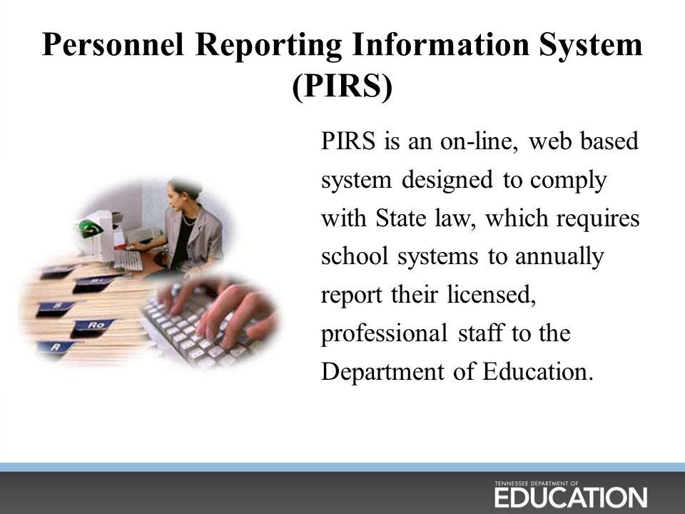 Personnel Reporting Information System (PIRS)