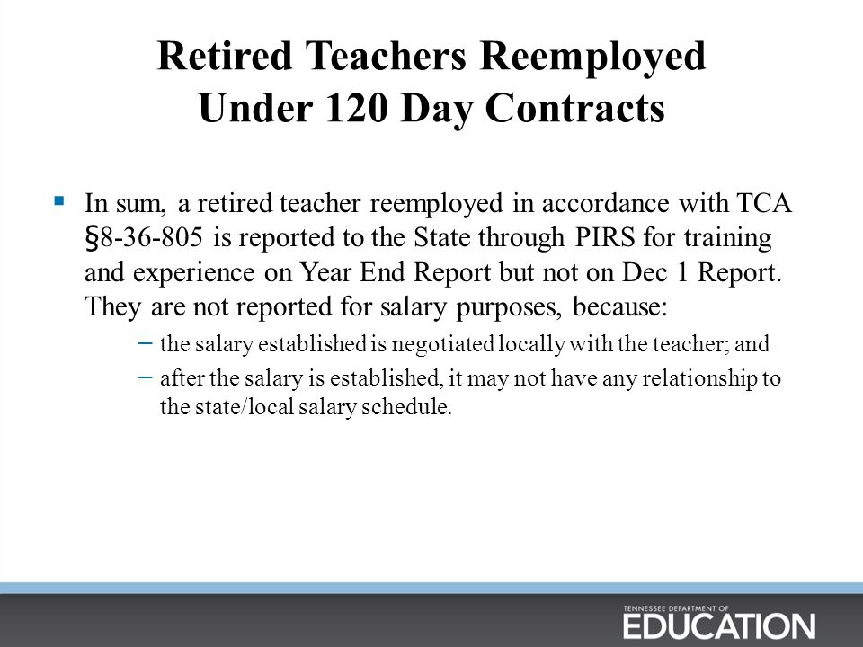 Retired Teachers Reemployed Under 120 Day Contracts