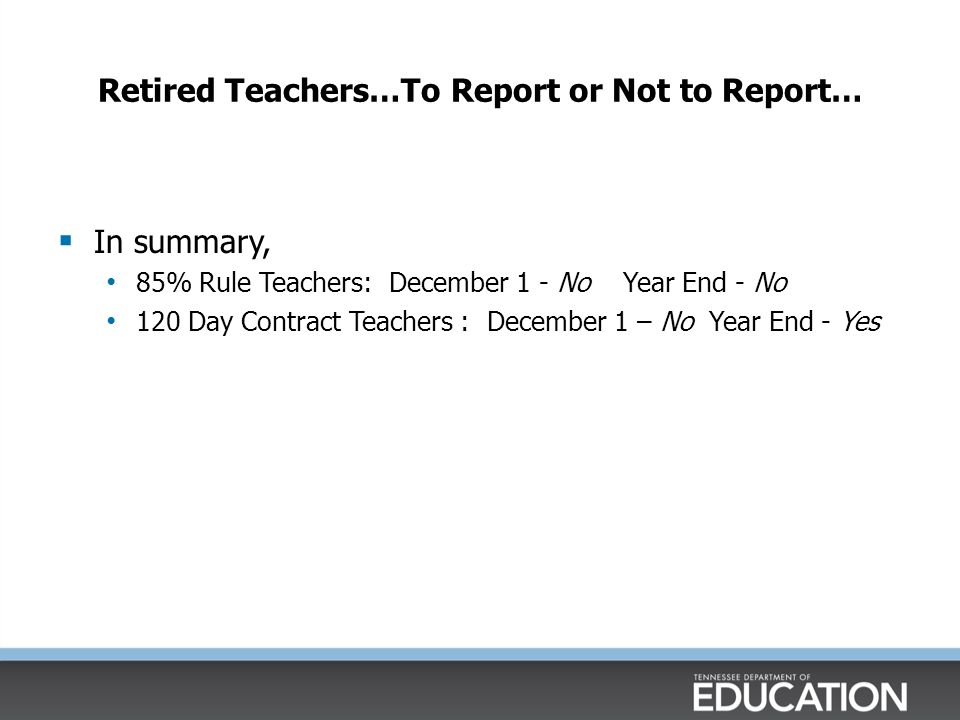 Retired Teachers…To Report or Not to Report…
