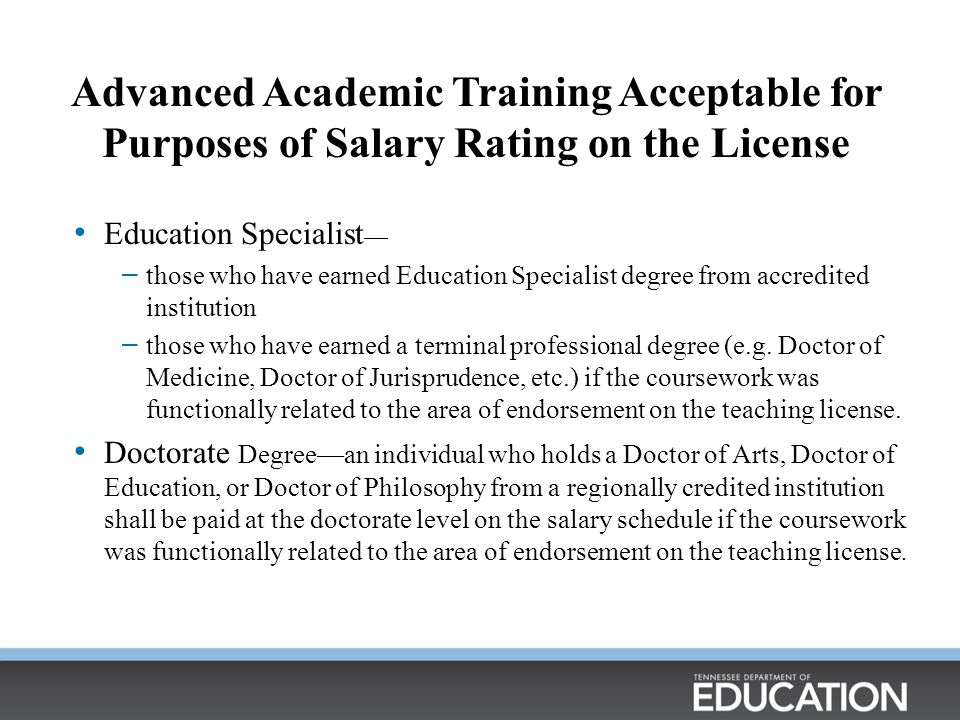 Advanced Academic Training Acceptable for Purposes of Salary Rating on the License