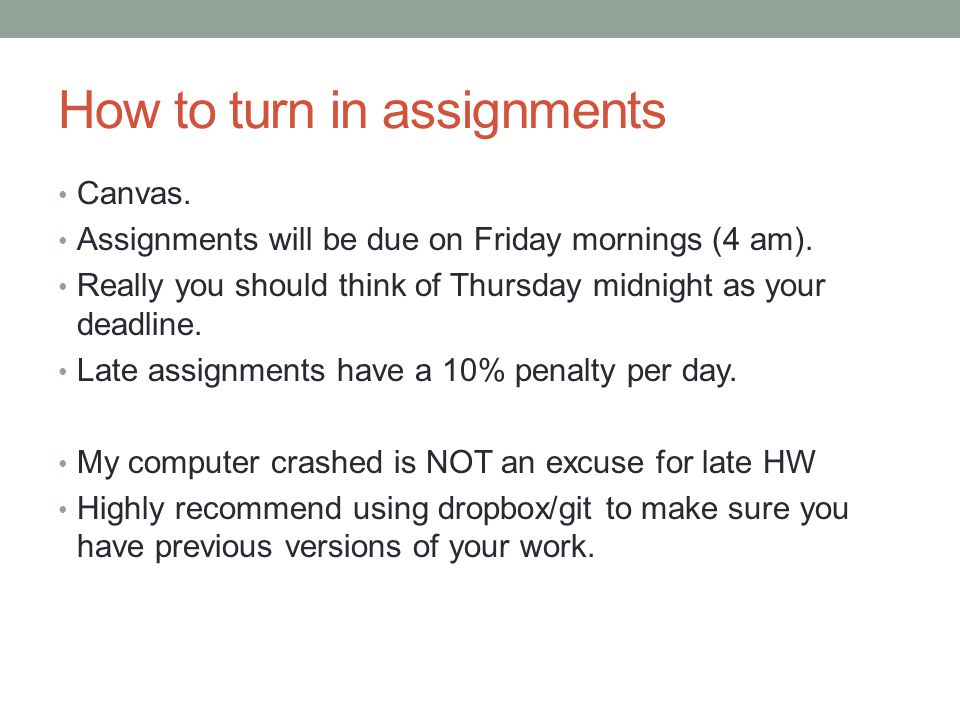 How to turn in assignments