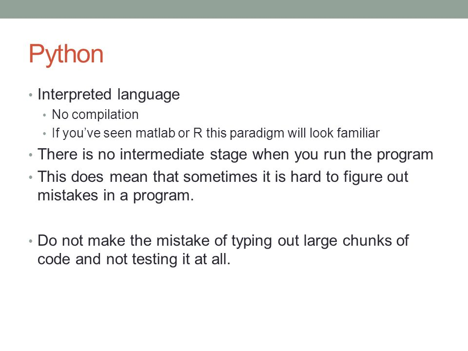 Python Interpreted language
