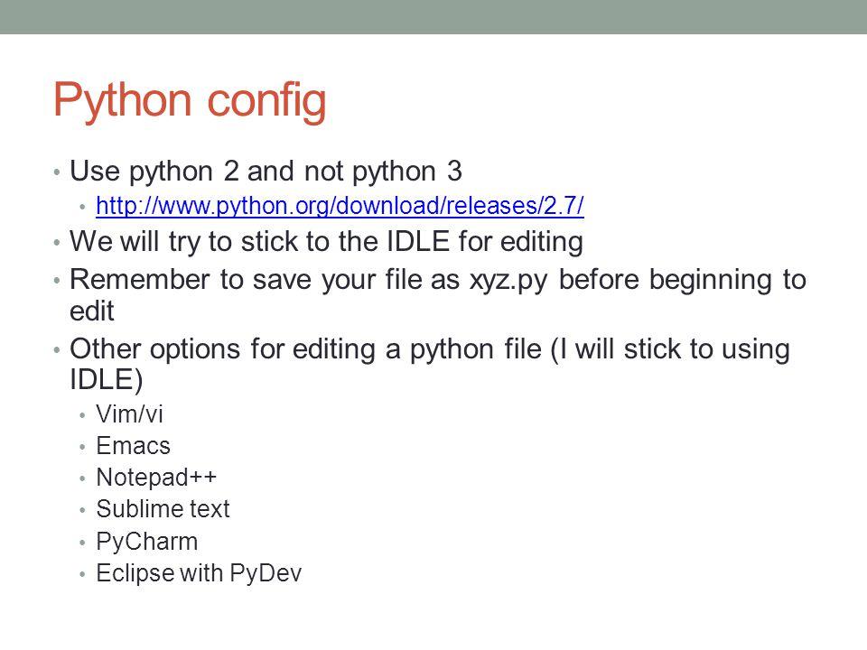 Python config Use python 2 and not python 3
