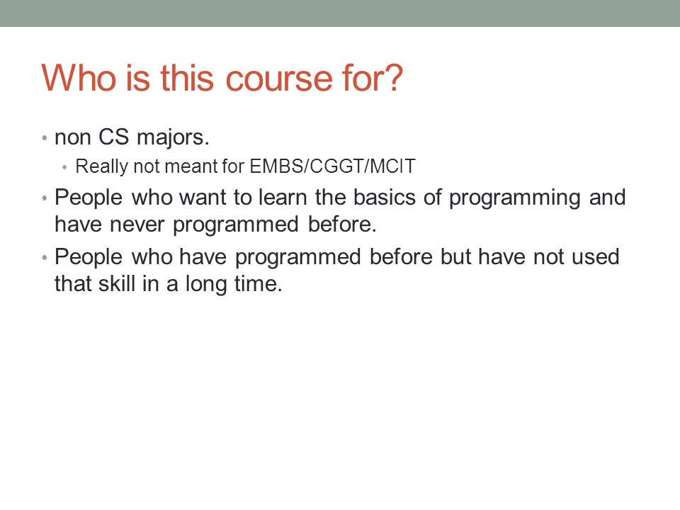 Who is this course for non CS majors.