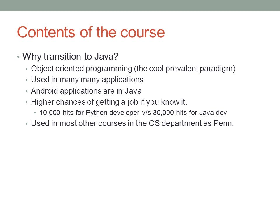 Contents of the course Why transition to Java