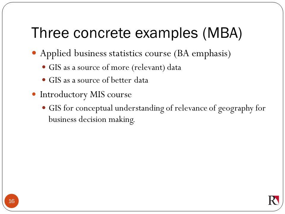 Three concrete examples (MBA)