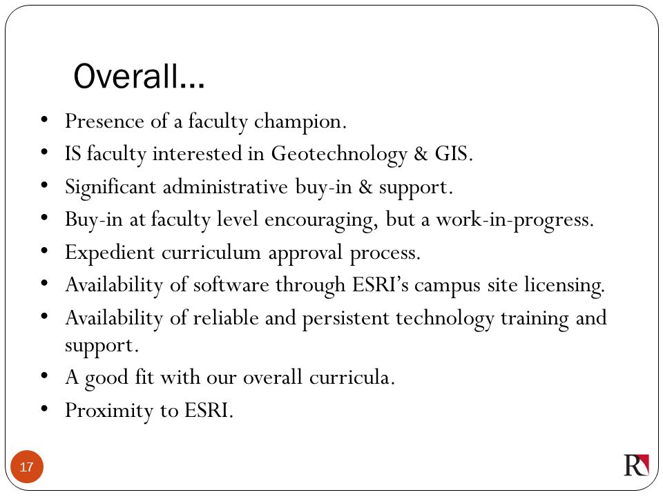 Overall… Presence of a faculty champion.