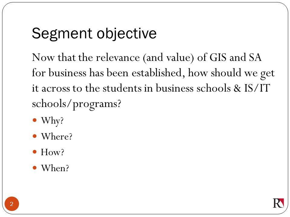 Segment objective
