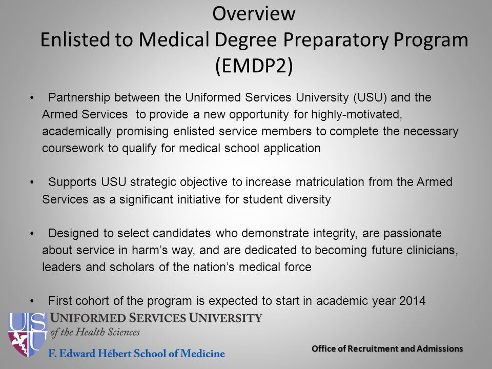 Overview Enlisted to Medical Degree Preparatory Program (EMDP2)